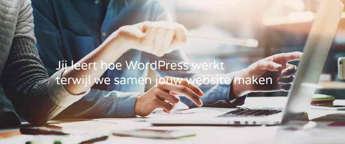 Jij leert hoe wordpress werkt terwijl we samen jouw website maken